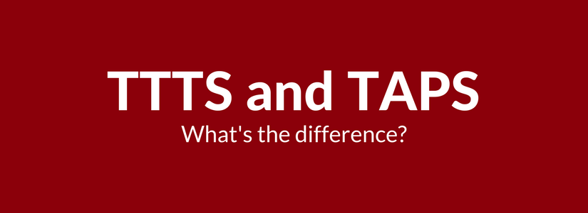 The one about the difference between TTTS and TAPS